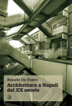 architettura a napoli del xx secolo renato de fusco