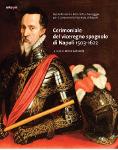 Cerimoniale del Viceregno Spagnolo di Napoli 1503 - 1622