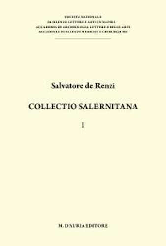 COLLECTIO SALERNITANA - Salvatore de Renzi