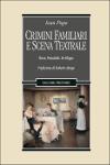 crimini familiari e scena teatrale ivan pupo