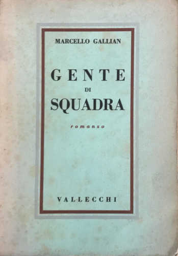 GENTE DI SQUADRA - Marcello Gallian