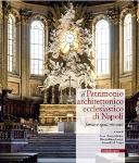 il patrimonio architettonico ecclesiastico di napoli