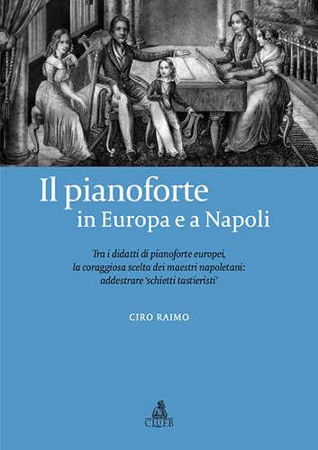IL PIANOFORTE IN EUROPA E A NAPOLI  Ciro Raimo