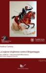 la legione ungherese contro brigantaggio vol. 1 andrea carteny