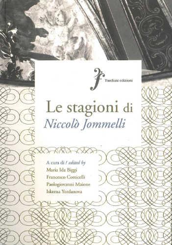 LE STAGIONI DI NICCOLO' JOMMELLI - Maria Ida Biggi, Francesco Cotticelli, Paologiovanni Maione, Iskrena Yordanova