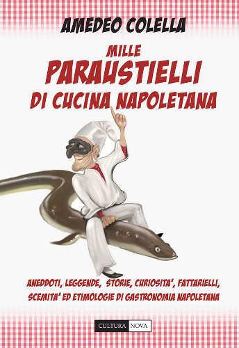 mille paraustielli di cucina napoletana amedeo colella