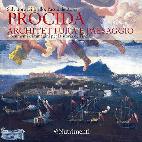 procida_architettura_e_paesaggio_salvatore_di_lielli_pasquale_rossi