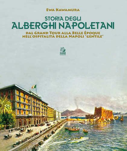 storia degli alberghi napoletani ewa kawamura