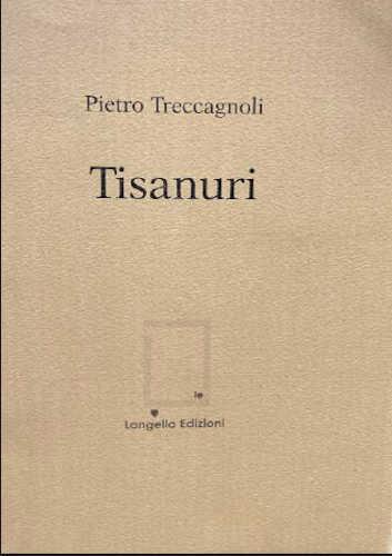 TISANURI - Pietro Treccagnoli