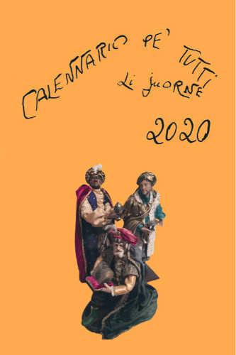 CALENNARIO PE' TUTTI LI JUORNE. 2020
